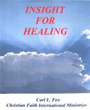 Insight For Healing by Carl Fox