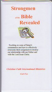 Strongmen of the Bible Revealed by Carl Fox